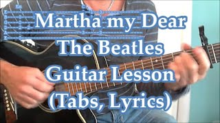 Martha my dear, The Beatles, Guitar lesson(Tabs)