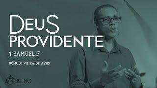 Deus Providente   Rev. Rômulo V. Assis