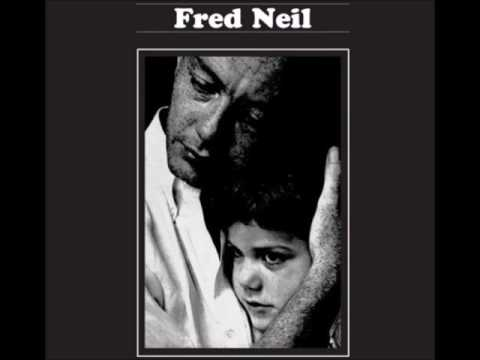 Fred Neil - That's The Bag I'm In