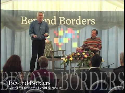 Beyond Borders International Festival - Session 3:  Was Sir Walter Scott a Lyrical Nationalist?