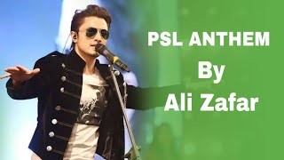 HBL PSL ANTHEM BY ALI ZAFAR | PSL 1 SONG
