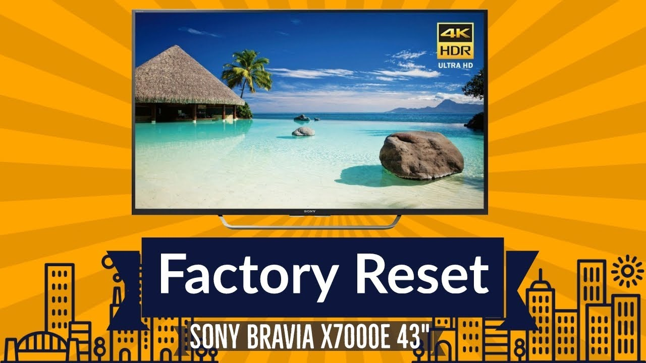 🛠How To Factory Reset | Reboot Sony Bravia X7000E 43