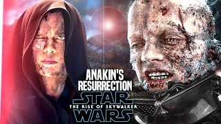 Anakin Is Resurrected In The Rise Of Skywalker! Leaked Hints (Star Wars Episode 9)