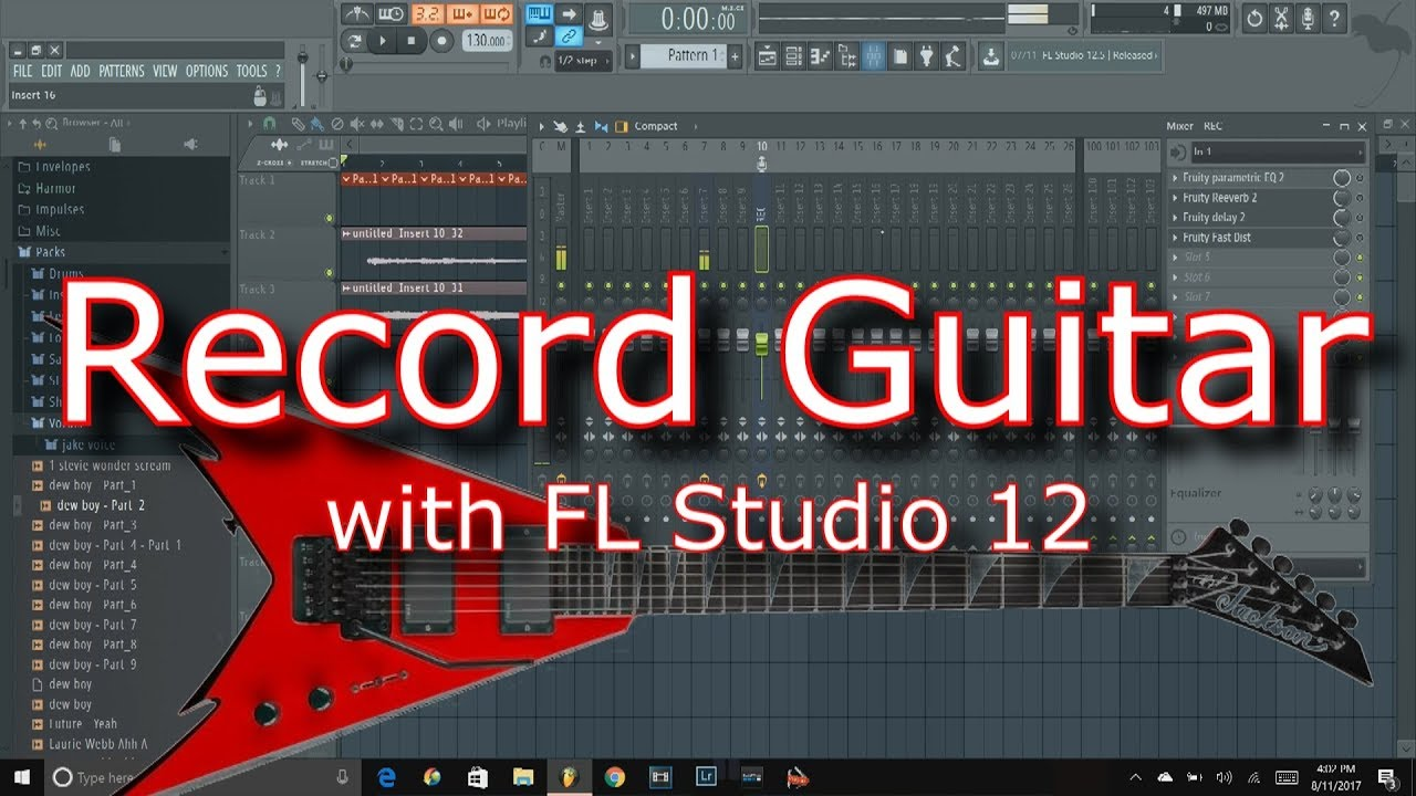 fl studio 12 tutorial how to record and mix electric guitar youtube. Black Bedroom Furniture Sets. Home Design Ideas