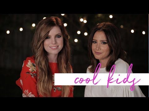 Cool Kids by Echosmith ft. Sydney Sierota...