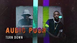 Audio Push - Turn Down