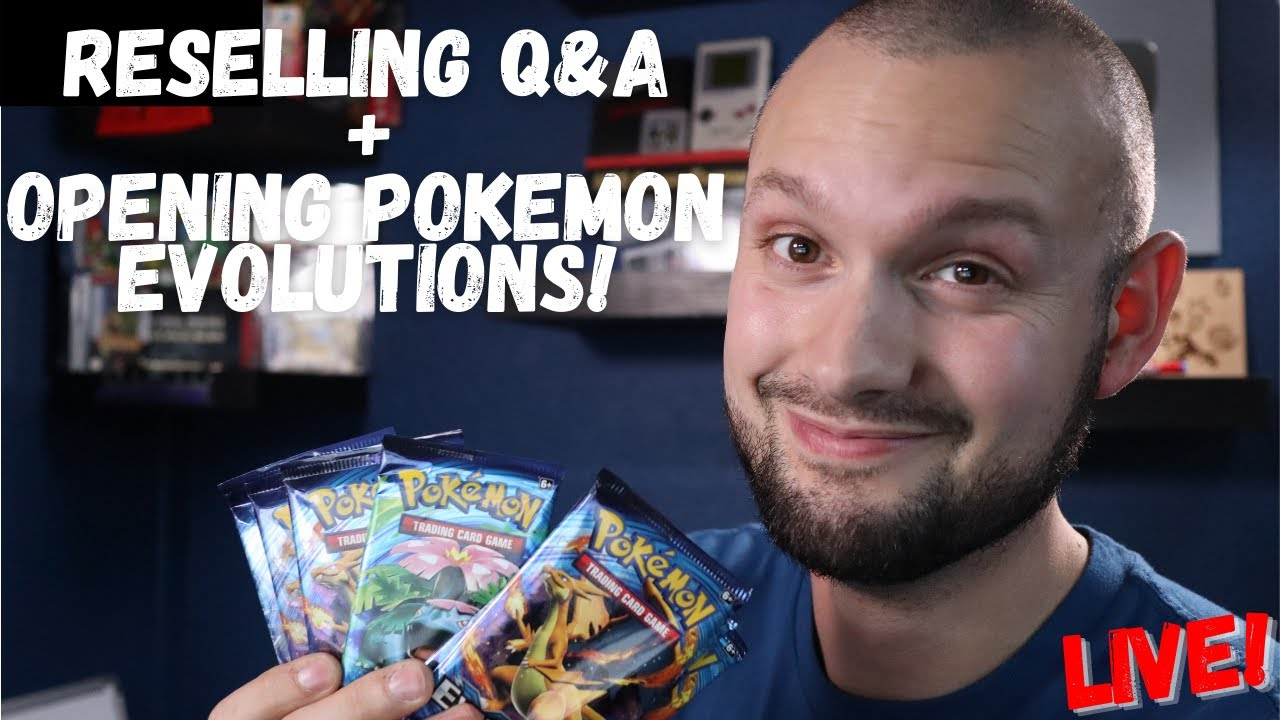 LIVE Reselling Q&A + Opening Pokemon Evolution Packs!