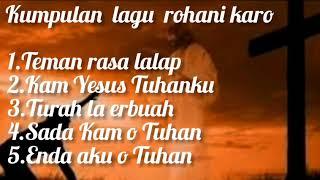 Download Lagu LAGU ROHANI-KARO mp3