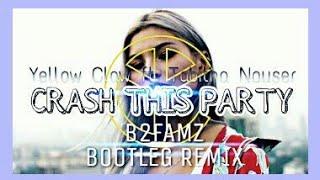 Download Lagu Yellow Claw - Crash This Party ft. Tabitha Nauser [B2FAMZ BOOTLEG REMIX] Mp3
