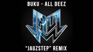 Buku All Deez Jauz Hoestep Remix Free Download