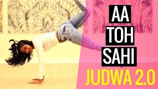 Aa to Sahi | Dance Routine | Judwaa 2