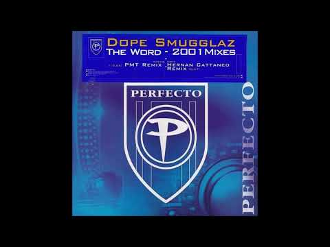 Dope Smugglaz   The Word 2001 Mixes by PMT and Hernan Cattaneo