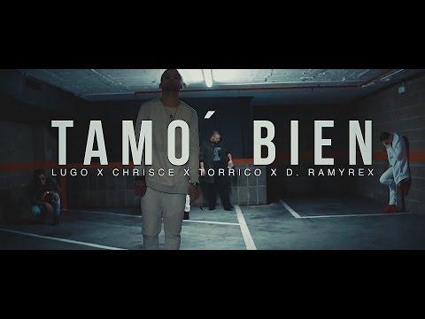 Tamo Bien (LITTY Spanish Remix) LUGO x D.RAMIREX x CHRISCE x TORRICO