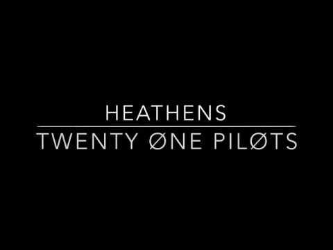 Twenty Øne Piløts | Heathens (Clean W/Lyrics)
