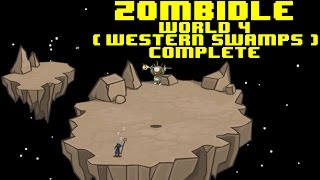 Zombidle Gameplay - Western swamps (world 4) complete in about 15 minutes [More than 230M orbs]