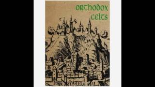 Watch Orthodox Celts All For Me Grog video