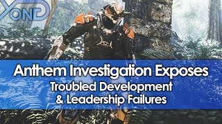 Anthem Investigation Exposes Troubled Development & Leadership Failures