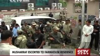 Musharraf escorted to farmhouse residence
