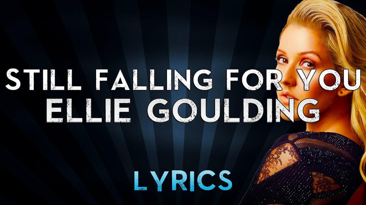 Ellie Goulding - Still Falling for You (Lyrics) From \