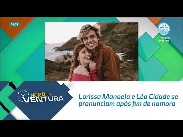 Larissa Manoela e Léo Cidade se pronunciam após fim de namoro
