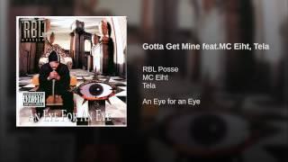 Gotta Get Mine feat.MC Eiht, Tela
