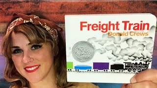 Freight Train by Donald Crews - read by Lolly Hopwood