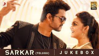 Sarkar Telugu - Jukebox | Thalapathy Vijay | A .R. Rahman | A.R Murugadoss
