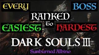 All Dark Souls 3 Bosses Ranked Easiest to Hardest