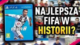 Dlaczego FIFA 19 jest NAJLEPSZĄ w HISTORII!?