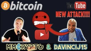 URGENT!! BITCOIN YOUTUBE PURGE ON DAVINCIJ15 CONTINUES!!! NEW ATTACK!!! (Bidao)