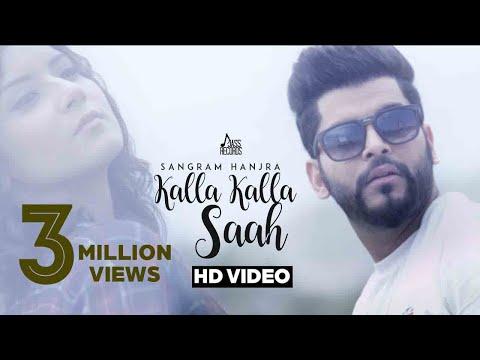 Sangram Hanjra - Kalla Kalla Saah   Latest Punjabi Song Kalla Kalla Saah    Hit Punjabi Music