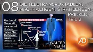 Walter Veith, 08. Die teletransportablen, nachhaltigen, strahlenden Prinzen, Teil 2