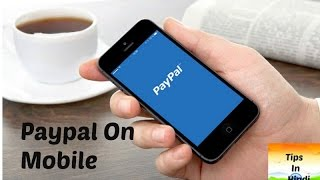 Paypal mobile | Use Paypal on android officially | International money Transaction