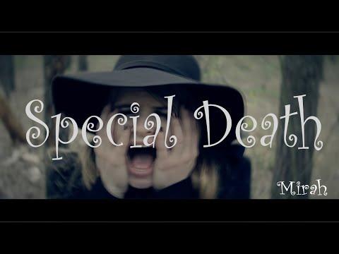 Mirah - Special Death