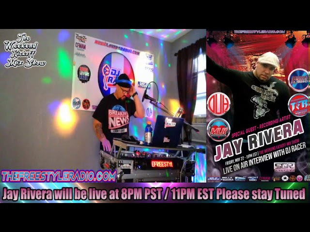 DJ RACER INTER VIEW WITH JAY RIVERA - 05/22/2020