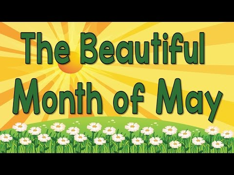 The Beautiful Month of May  Song of the Month  Jack Hartmann