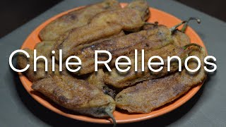 The TASTIEST Chile Rellenos EVER!! -- Classic New Mexican Recipe