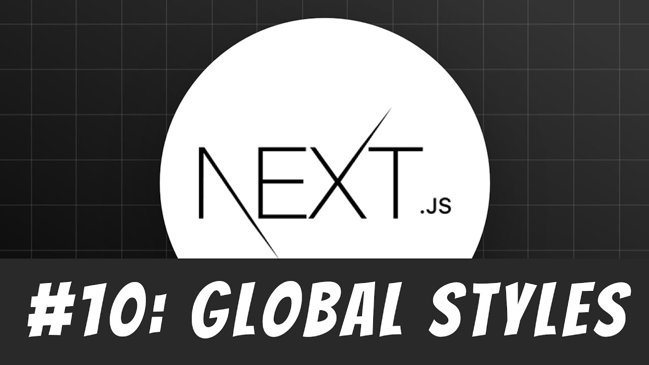 Global styles in Next.js: Master Next.js Tutorial #10