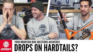 Riding Drops On Hardtails? | Ask GMBN Anything About Mountain Biking