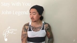 Stay With You – John Legend | Lawrence Park Cover