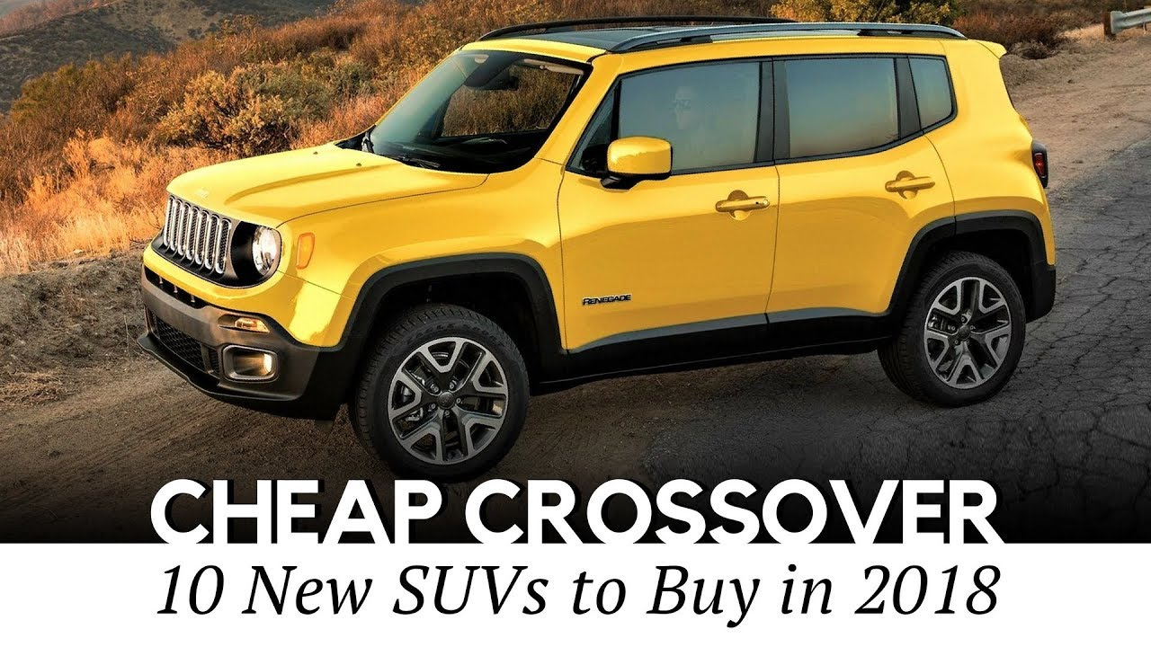 10 Cheapest Crossover Cars On Sale In 2018 Interior And Exterior