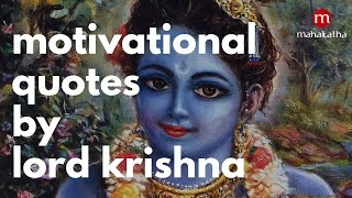 LORD KRISHNA WORDS ABOUT LOVE, LIFE, ETERNITY AND NIRVANA