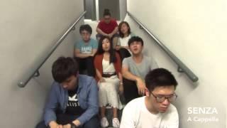 青春常駐 (無伴奏合唱版本) - SENZA A Cappella 之 後樓梯音樂會系列