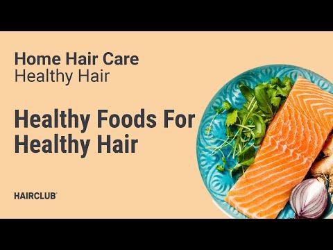 Healthy Hair Healthy Foods For Healthy Hair