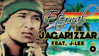 ETERNAL - JAGARIZZAR feat J LEE **NEW ISLAND REGGAE 2012**