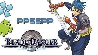Blade Dancer: Lineage of Light - PSP on Android [PPSSPP Emulator]