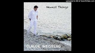 CLAUDE WEISBERG - Newest Things (feat. Michael Landau) 2017