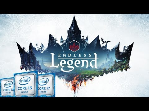 Endless Legend | Intel Kaby Lake (HD 620) | HD 1080p |