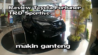 Review Toyota fortuner Type TRD Sportivo Automatic 6speed 2018 Indonesia
