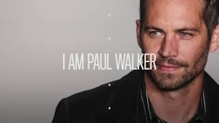 TRAILER# I Am PAUL WALKER #1